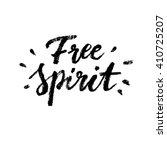 free spirit. boho style vector... | Shutterstock .eps vector #410725207