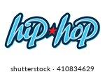 hip hop lettering. design... | Shutterstock .eps vector #410834629