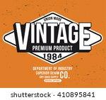 vintage typography  t shirt... | Shutterstock .eps vector #410895841