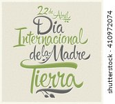 dia internacional de la tierra  ... | Shutterstock .eps vector #410972074
