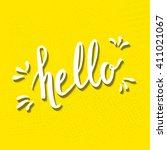 hello hand drawn lettering on... | Shutterstock .eps vector #411021067