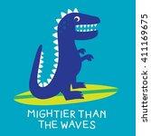 dinosaur surf typography  t... | Shutterstock .eps vector #411169675