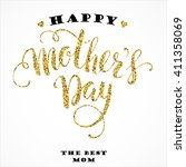 mother's day. vector lettering. | Shutterstock .eps vector #411358069