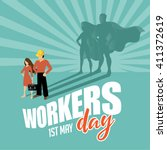 may first workers day superhero ... | Shutterstock .eps vector #411372619