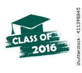 class of 2016 text with... | Shutterstock . vector #411398845