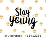 stay young inspirational... | Shutterstock .eps vector #411412291