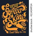 skate board typography  t shirt ... | Shutterstock .eps vector #411434914