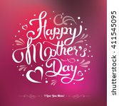 happy mothers's day hand drawn... | Shutterstock .eps vector #411545095