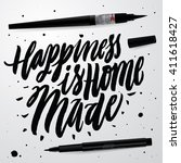 happiness is home made.... | Shutterstock .eps vector #411618427