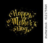 happy mothers day lettering... | Shutterstock .eps vector #412175464