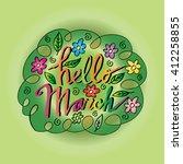 hello march beautiful... | Shutterstock .eps vector #412258855