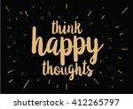 think happy thoughts... | Shutterstock .eps vector #412265797