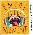 happy animal pug enjoy music... | Shutterstock . vector #412375771