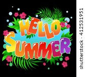 hello summer.  inspirational... | Shutterstock .eps vector #412531951