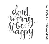 dont worry be happy   hand... | Shutterstock .eps vector #412661191