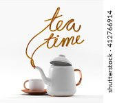 Tea Time Quote With Teapot And...