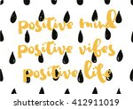 positive mind  vibes  life... | Shutterstock .eps vector #412911019