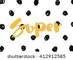 super tag  inscription.... | Shutterstock .eps vector #412912585