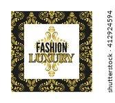 inscription fashion luxury on a ... | Shutterstock .eps vector #412924594