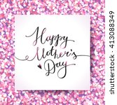 happy mothers day  vector... | Shutterstock .eps vector #413088349