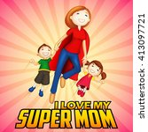 illustration of supermom with...