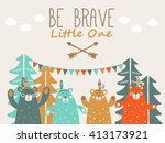 be brave little one   cute... | Shutterstock .eps vector #413173921