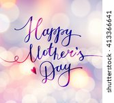 happy mothers day  vector... | Shutterstock .eps vector #413366641