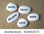 faith  trust  believe  hope and ... | Shutterstock . vector #413464171