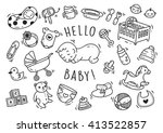 baby toys and accessories doodle | Shutterstock . vector #413522857