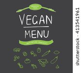vegan menu. hand drawn... | Shutterstock .eps vector #413541961