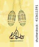 illustration of ramadan kareem...   Shutterstock .eps vector #413611591
