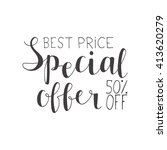 special offer best price 50... | Shutterstock .eps vector #413620279