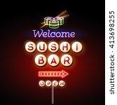 sushi bar neon sign | Shutterstock .eps vector #413698255