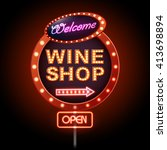 wine shop neon sign | Shutterstock .eps vector #413698894