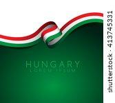 hungary flag ribbon   vector... | Shutterstock .eps vector #413745331