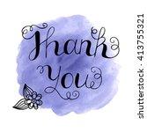 thank you handwritten vector... | Shutterstock .eps vector #413755321