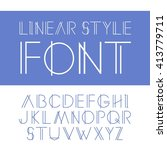 vector linear font.  simple and ... | Shutterstock .eps vector #413779711