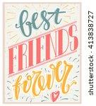 best friends forever text on... | Shutterstock .eps vector #413838727