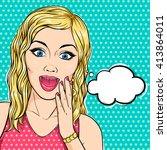 vector pop art excited woman... | Shutterstock .eps vector #413864011