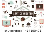 stay connected technology... | Shutterstock . vector #414100471