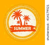 summer banner   text in orange... | Shutterstock . vector #414179521