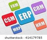 erp  csm  frm  crm  hrm  mrp  ... | Shutterstock .eps vector #414179785