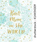 happy mother's day card.... | Shutterstock .eps vector #414454309