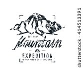 mountain expedition label with... | Shutterstock .eps vector #414513391
