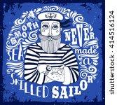 a smooth sea never made a... | Shutterstock .eps vector #414516124
