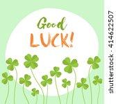 good luck flat vector card.... | Shutterstock .eps vector #414622507