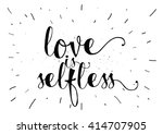 love is selfless romantic... | Shutterstock .eps vector #414707905