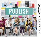 Small photo of Publish Article Content Media Post Produce Write Concept