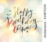happy birthday to you  vector...   Shutterstock .eps vector #414872104