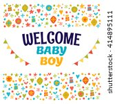 welcome baby boy. baby boy... | Shutterstock .eps vector #414895111